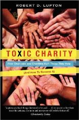 Cover of Robert D. Lupton, Toxic Charity