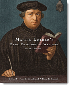 Martin Luther's Basic Writings