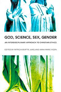 Patricia Beattie Jung and Aana Marie Vigen's God, Science, Sex, Gender: An Interdisciplinary Approach to Christian Ethics by Mary J. Streufert